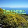 Tourismusplan La Palma: Oberster Gerichshof annulliert Teil des PTET