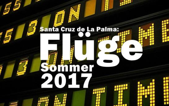 Flugplan Sommer 2017 Santa Cruz de La Palma (SPC)