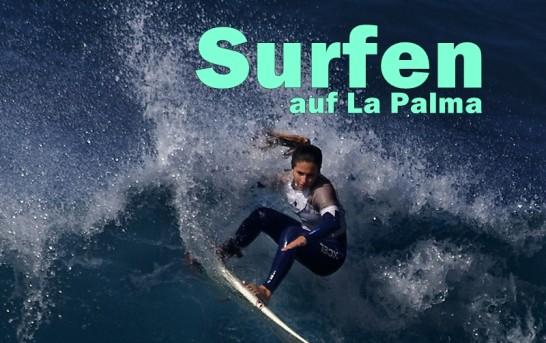 Spritzige Impressionen: Surfing auf La Palma