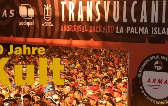Transvulcania 2018: Vorschau aufs Jubiläum