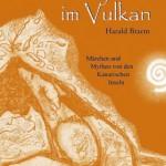 """Neu aufgelegt: """"Der Kojote im Vulkan"""" von Harald Braem."""