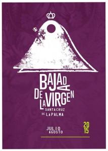 Plakat: wirbt für die Bajada 2015 in Santa Cruz de La Palma.