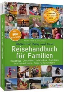 Ausgezeichnet: Reisehandbuch für Familien.