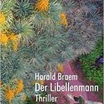"""""""Der Libellenmann"""": Das neue Buch von Harald Braem kann im Internet bestellt werden."""