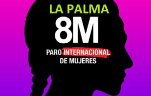 La Palma 8M: Frauenverbände auf der Insel schließen sich dem von Women´s March ausgerufenen Generalstreik an.
