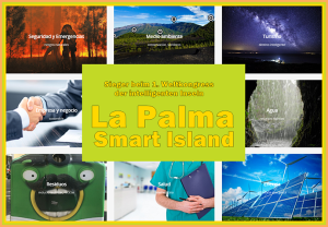 Smart Island La Palma: preisgekrönter Plan zum einsatz neuer Technologien, um die Insel sicherer und energieeffizienter zu machen.