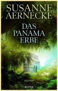 """Zweiter Teil der Amakuna-Saga: """"Das Panama Erbe""""."""