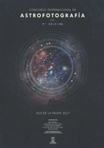 Astrofoto La Palma 2017: Der Wettbewerb ist erneut eröffnet.