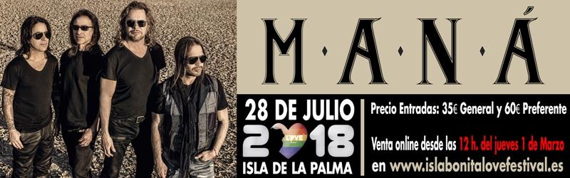 Maná-Karten ab morgen im Vorverkauf. Das Isla Bonita Love Festival informiert, dass dieTickets für das Maná-Konzert am 28. Juli 2018 ab Donnerstag, 1. März, 12 Uhr im Internet gebucht werden können. Es gibt Karten für 25 und 60 Euro. Offizielle Verkaufsstellen sind tomaticket.com und ticketbell.com.