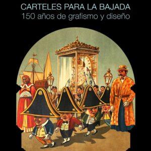 Ausstellung mit Plakaten der Bajada de la Virgen im Casa Salazar