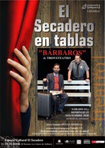 """Theaterstück """"Bárbaros"""""""