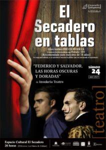 """Aufführung """"El Secadero en tablas – Federico y Salvador las horas oscuras y doradas"""""""