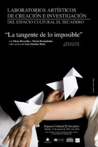 """Aufführung """"La tangente de lo imposible"""""""